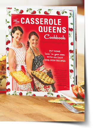The Caserole Queens Cookbook