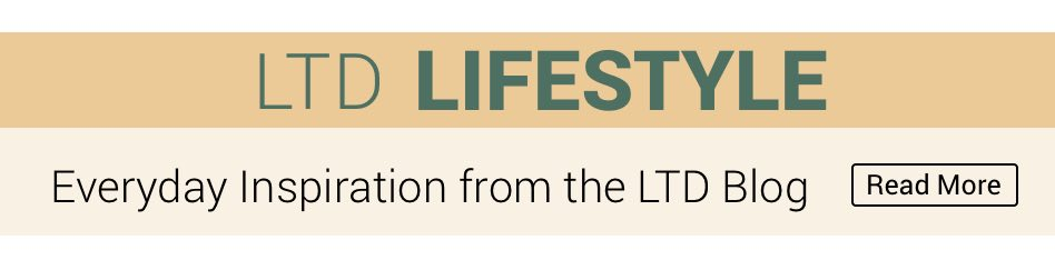 LTD Lifestyle Read More