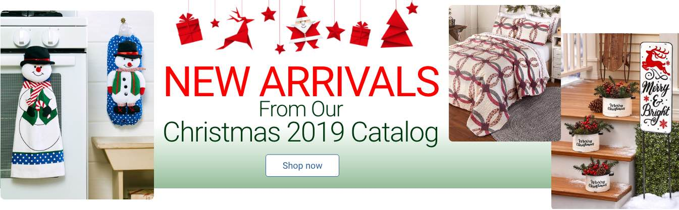 New Arrivals Fron Our Christmas 2019 Catalog. Shop Now
