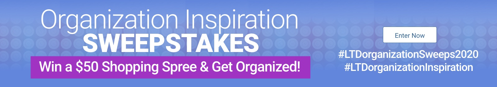 Organization Inspiration Sweepstakes. Enter now