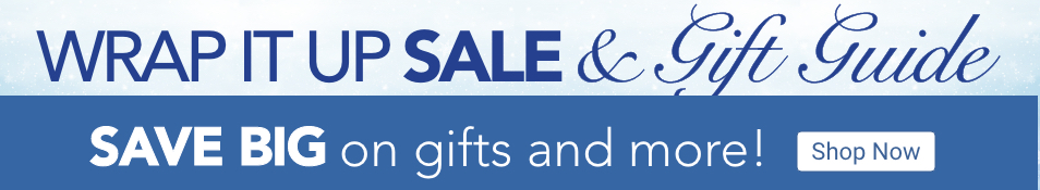 Wrap It Up Sale & Gift Guide. Shop Now