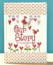 Our Baby's Story Journals - Daughter Our Story