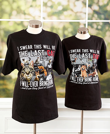 """This Will Be The Last Pet Rescue"" T-Shirts"